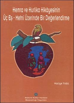 Hemra ve Hurlika Hikayesinin Üç Eş Metni Üzerinde Bir Değerlendirme, 2001