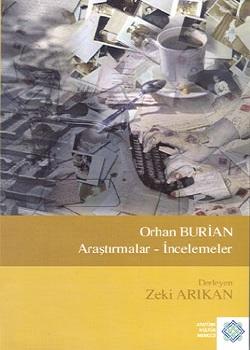 Orhan Burian, Araştırmalar-İncelemeler, 2006