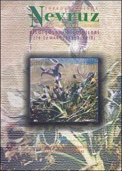 Türk Dünyasında Nevruz III. Uluslararası Bilgi Şöleni Bildirileri, 2000