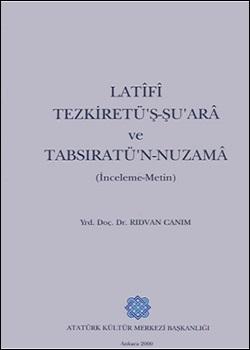 Latifi Tezkiretü'ş-şu'arâ ve Tabsıratü'n-Nuzamâ, 2000