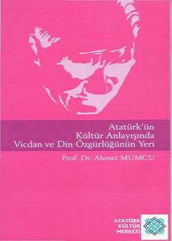 Atatürk`ün Kültür Anlayışında Vicdan ve Din Özgürlüğünün Yeri, 2007