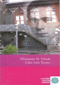 Ölümünün 50. Yılında Cahit Sıtkı Tarancı, 2007