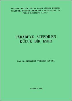Fârâbî`ye Atfedilen Küçük Bir Eser, 1990