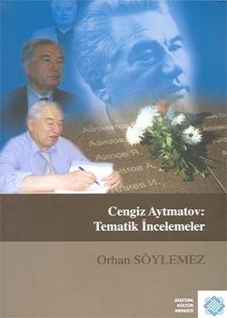 Cengiz Aytmatov: Tematik İncelemeler, 2010