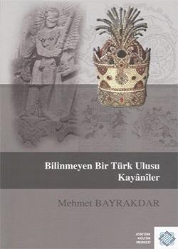 Bilinmeyen Bir Türk Ulusu Kayânîler, 2012