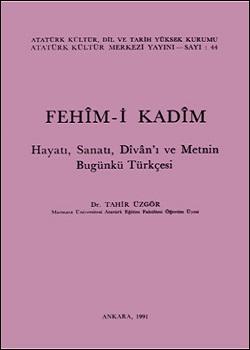 Fehîm-i Kadîm, 1991