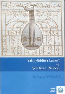 Safiyyüddîn-i Urmevî ve Şerefiyye Risâlesi, 2017