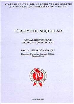 Türkiye'de Suçlular Sosyal, Kültürel ve Ekonomik Özellikleri, 1994
