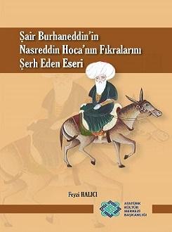 Şair Burhaneddin'in Nasreddin Hoca'nın Fıkralarını Şerh Eden Eseri, 2017