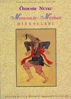 Meddahlık ve Meddah Hikâyeleri, 1997