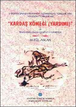 Kardaş Kömeği (Yardımı) ve Bakü Müslüman Cemiyet-i Hayriyesi, 2000