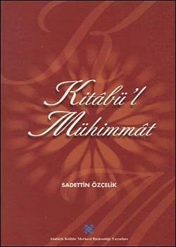 Kitâbü`l Mühimmât, 2001