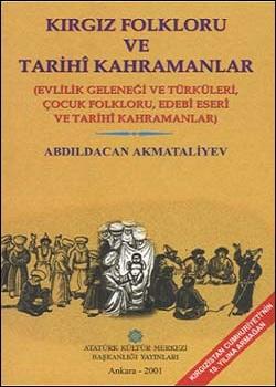 Kırgız Folkloru ve Tarihi Kahramanlar, 2001