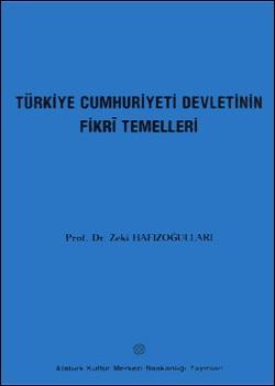 Türkiye Cumhuriyeti Devleti`nin Fikrî Temelleri, 2001