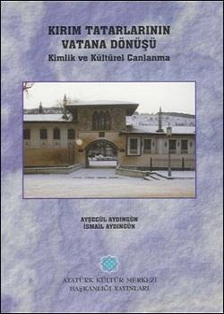 Kırım Tatarlarının Vatana Dönüşü (Kimlik ve Kültürel Canlanma), 2004