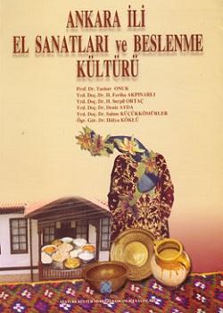 Ankara İli El Sanatları ve Beslenme Kültürü, 1994