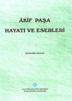 Akif Paşa, Hayatı ve Eserleri, 1994