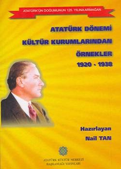 1920-1938 Atatürk Dönemi Kültür Kurumlarından Örnekler, 2006