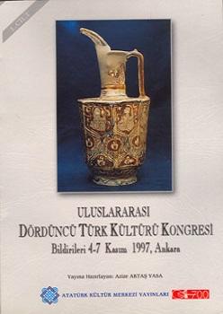 Uluslararası IV. Türk Kültürü Kongresi Bildirileri , 2000
