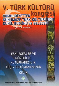 V. Türk Kültürü Kongresi Bildirileri , 2005