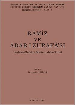 Râmiz ve Âdâb-ı Zurafâ`sı, 1994