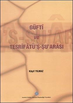 Güfti ve Tesrifatü`ş Şu`arası, 2001