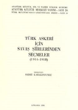 Türk Askeri İçin Savaş Şiirlerinden Seçmeler (1914-1918), 1991