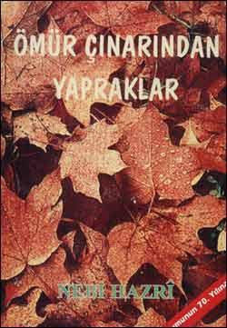 Ömür Çınarından Yapraklar, 1995