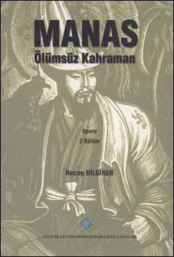 Manas Ölümsüz Kahraman, 2001