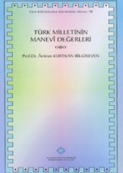 Türk Milletinin Manevi Değerleri, 1994