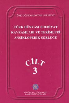 Türk Dünyası Edebiyat Kavramları ve Terimleri Ansiklopedik Sözlüğü, 0