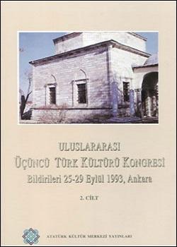 Uluslararası 3.Türk Kültürü Кongresi Bildirileri, 0