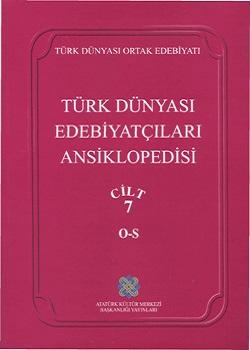 Türk Dünyası Edebiyatçıları Ansiklopedisi, 2007