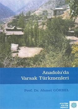 Anadolu`da Varsak Türkmenleri, 2007