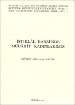 İstiklâl Harbi'nde Mücâhit Kadınlarımız, 1991