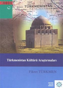 Türkmenistan Kültürü Araştırmaları: Makaleler, 2010