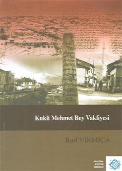 Kukli Mehmet Bey Vakfiyesi, 2010