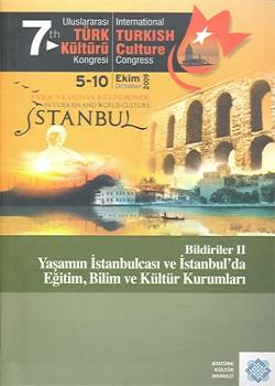 7.Uluslararası Türk Kültürü Kongresi Bildirileri-II, 2011