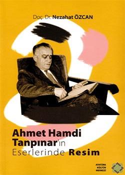 Ahmet Hamdi Tanpınar`ın Eserlerinde Resim, 2012