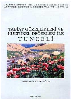 Tabiat Güzellikleri ve Kültürel Değerleri ile Tunceli, 1991