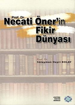 Prof.Dr.Necati Öner`in Fikir Dünyası, 2012