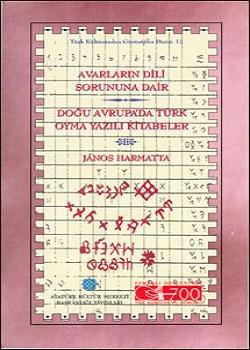 Avarların Dili Sorununa Dair: Doğu Avrupa`da Türk Oyma Yazılı Kitabeler, 1999