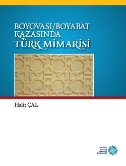 Boyovası/Boyabat Kazasında Türk Mimarisi, 2014