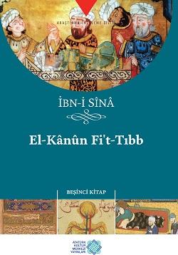 İBN-İ SÎNÂ EL-K ÂNÛN Fİ'T-TIBB BEŞİNCİ KİTAP, 2015