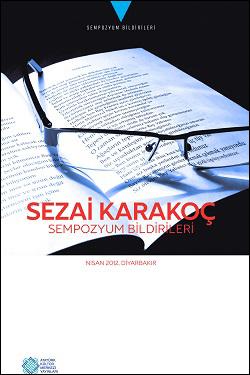 SEZAİ KARAKOÇ SEMPOZYUM BİLDİRİLERİ, 2014