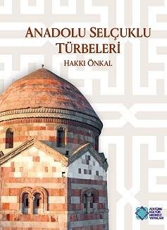 Anadolu Selçuklu Türbeleri, 2015