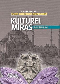 8. ULUSLARARASI TÜRK KÜLTÜRÜ KONGRESİ BİLDİRİLER-II, 2015