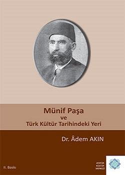 Münif Paşa ve Türk Kültür Tarihindeki Yeri, 2014