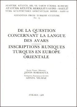 De la Question Concernant la Langue des Avars Inscriptions Runiques Turques en Europe, 1988