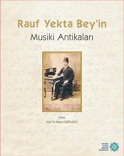 Rauf Yekta Bey'in Musiki Antikaları, 2018